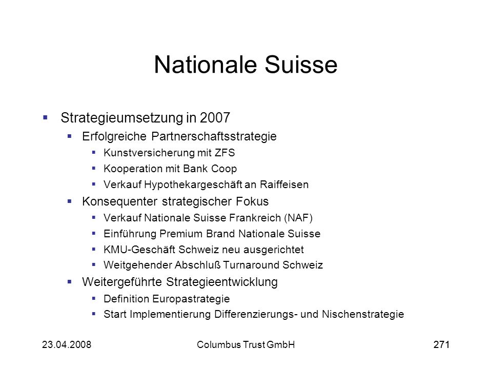 Nationale Suisse Strategieumsetzung in 2007