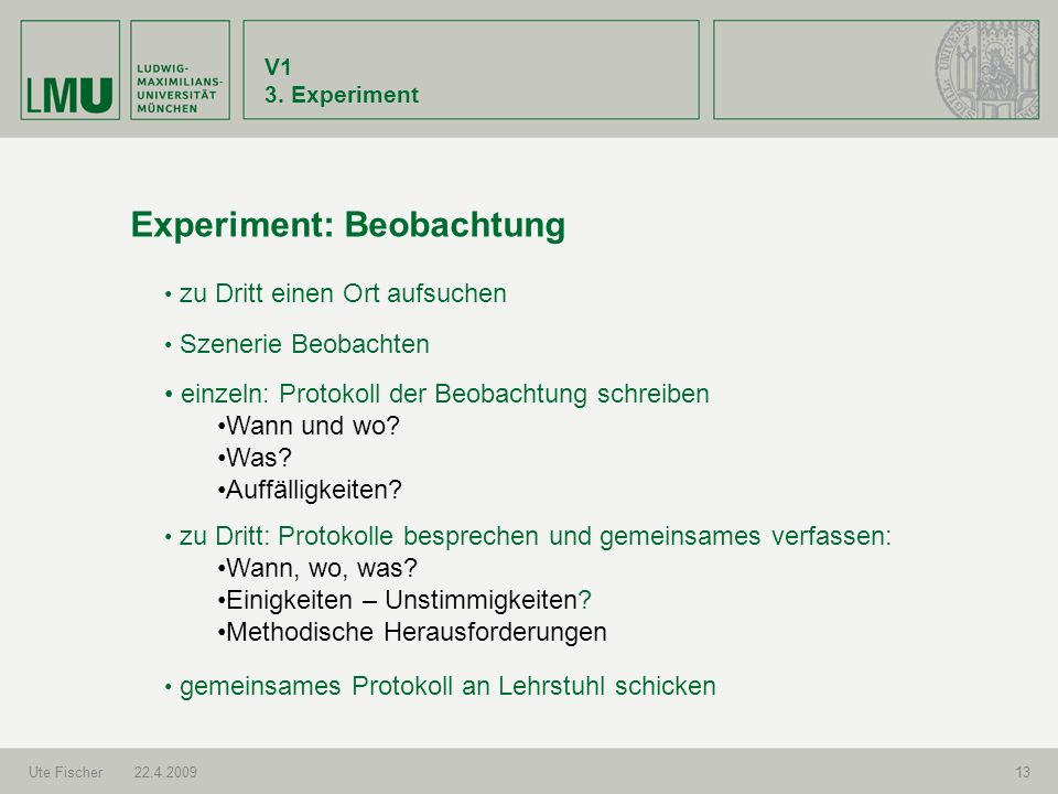 Experiment: Beobachtung