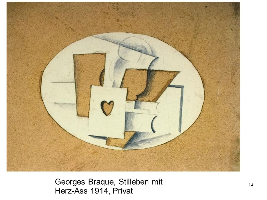 Georges Braque, Stilleben mit Herz-Ass 1914, Privat