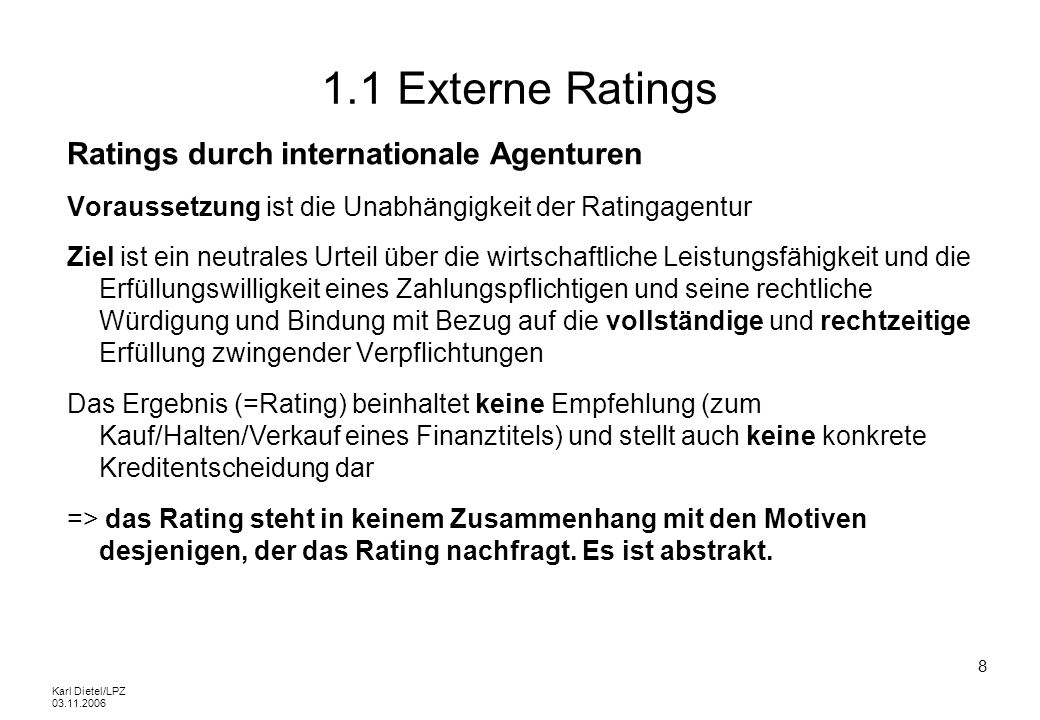1.1 Externe Ratings Ratings durch internationale Agenturen