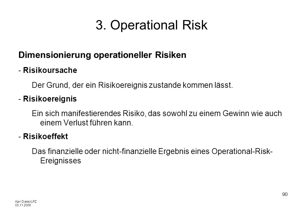 3. Operational Risk Dimensionierung operationeller Risiken