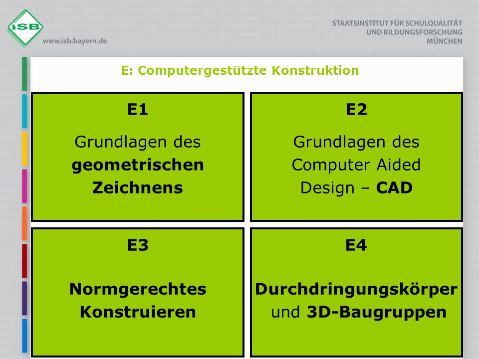 E: Computergestützte Konstruktion