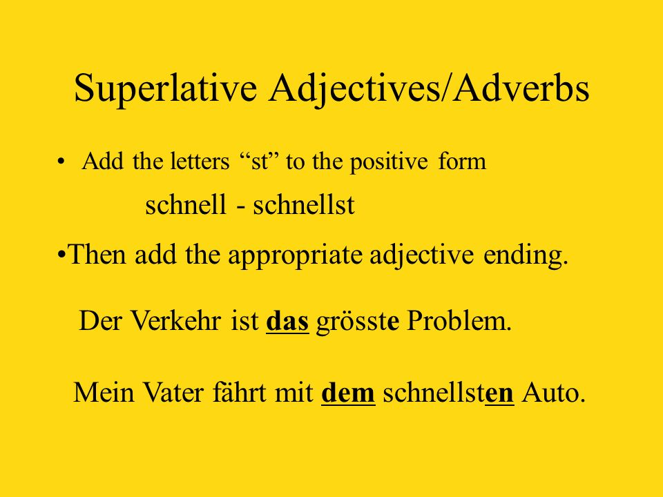 Superlative Adjectives/Adverbs