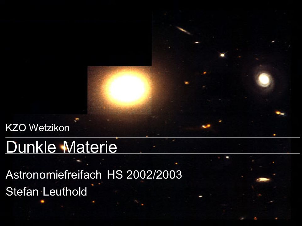 Astronomiefreifach HS 2002/2003 Stefan Leuthold