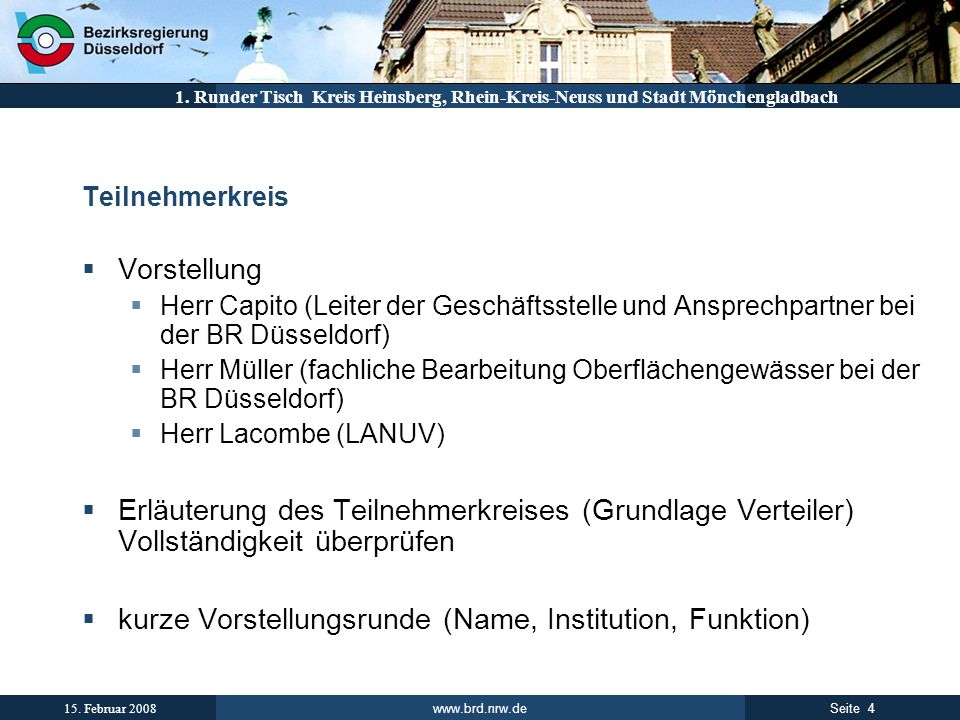 kurze Vorstellungsrunde (Name, Institution, Funktion)