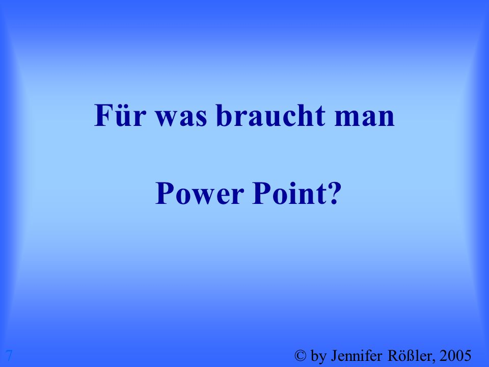 Für was braucht man Power Point