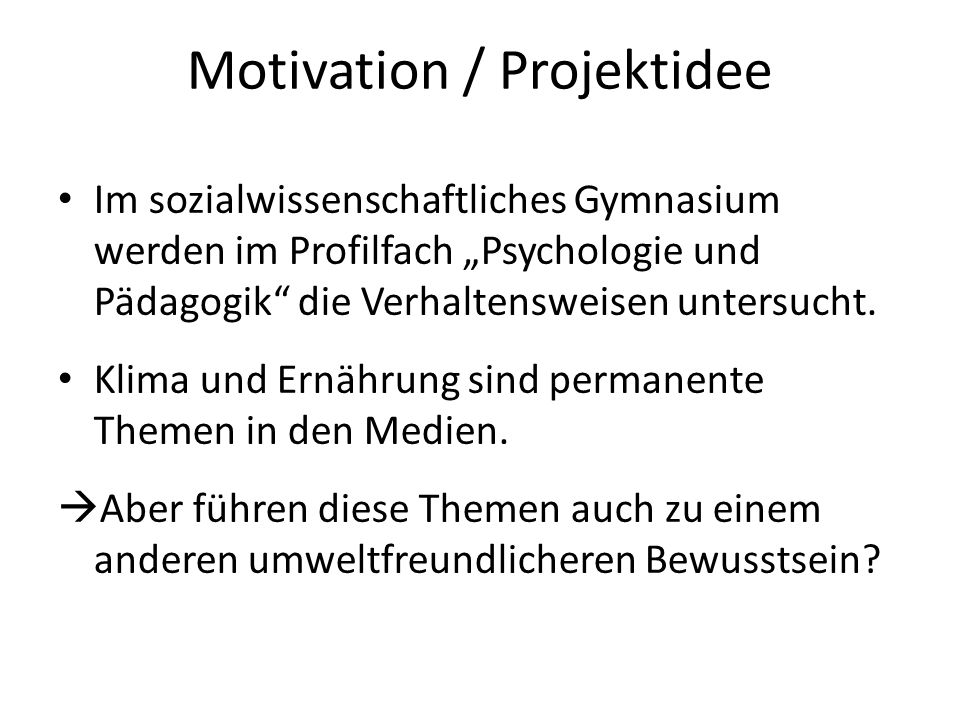 Motivation / Projektidee