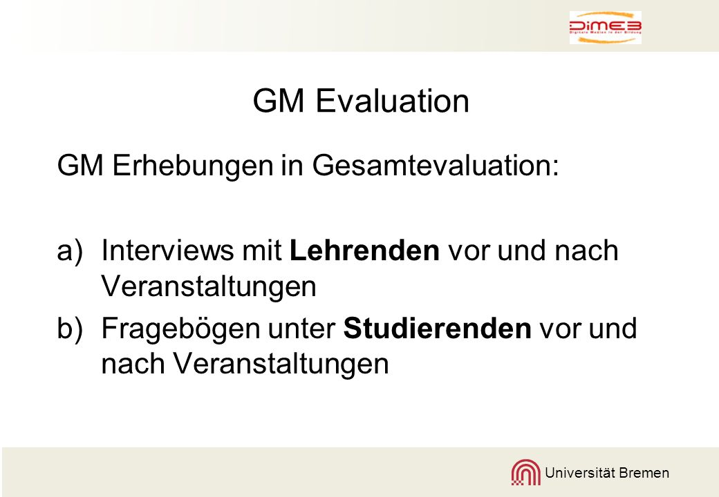 GM Evaluation GM Erhebungen in Gesamtevaluation: