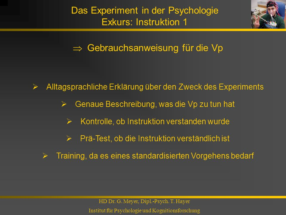 Das Experiment in der Psychologie Exkurs: Instruktion 1