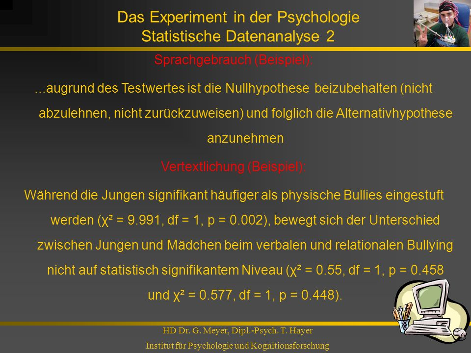 Das Experiment in der Psychologie Statistische Datenanalyse 2