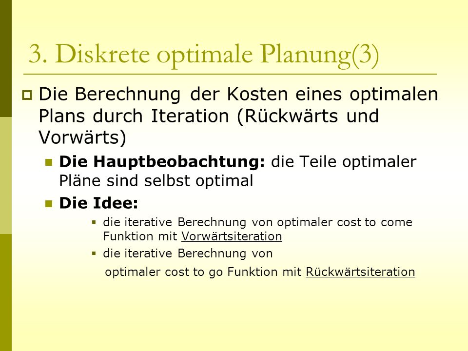 3. Diskrete optimale Planung(3)