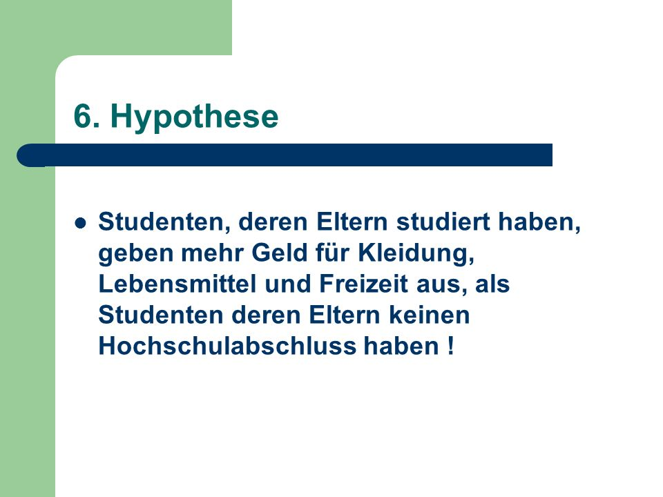 6. Hypothese