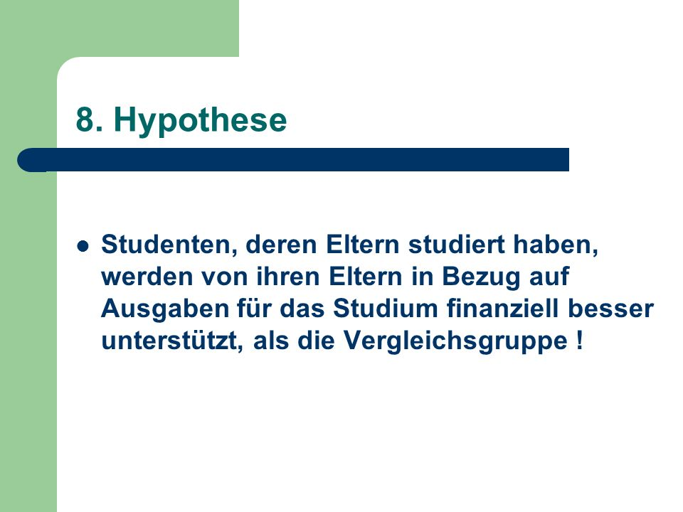 8. Hypothese