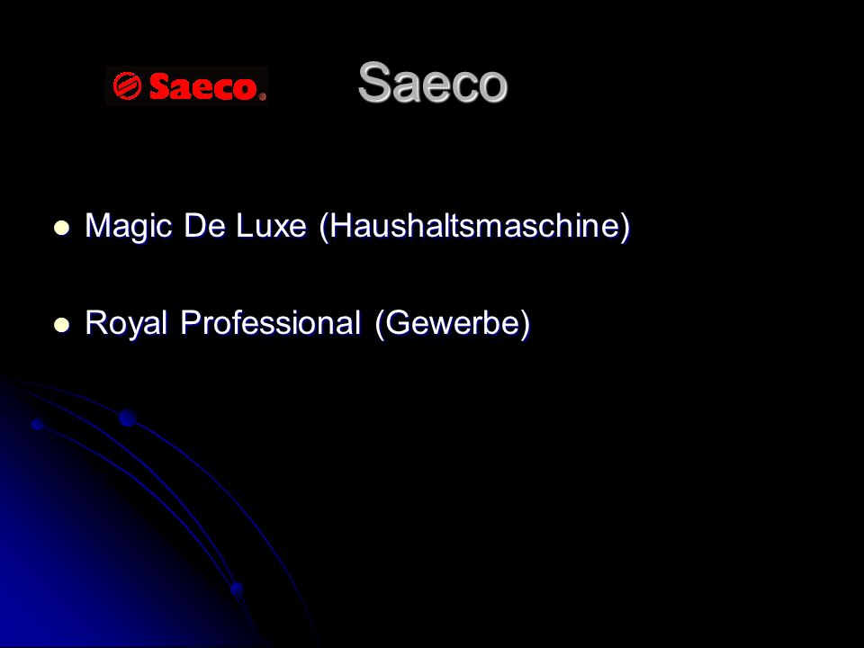 Saeco Magic De Luxe (Haushaltsmaschine) Royal Professional (Gewerbe)