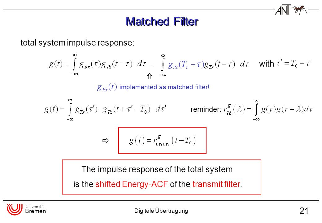 Matched Filter total system impulse response: with  
