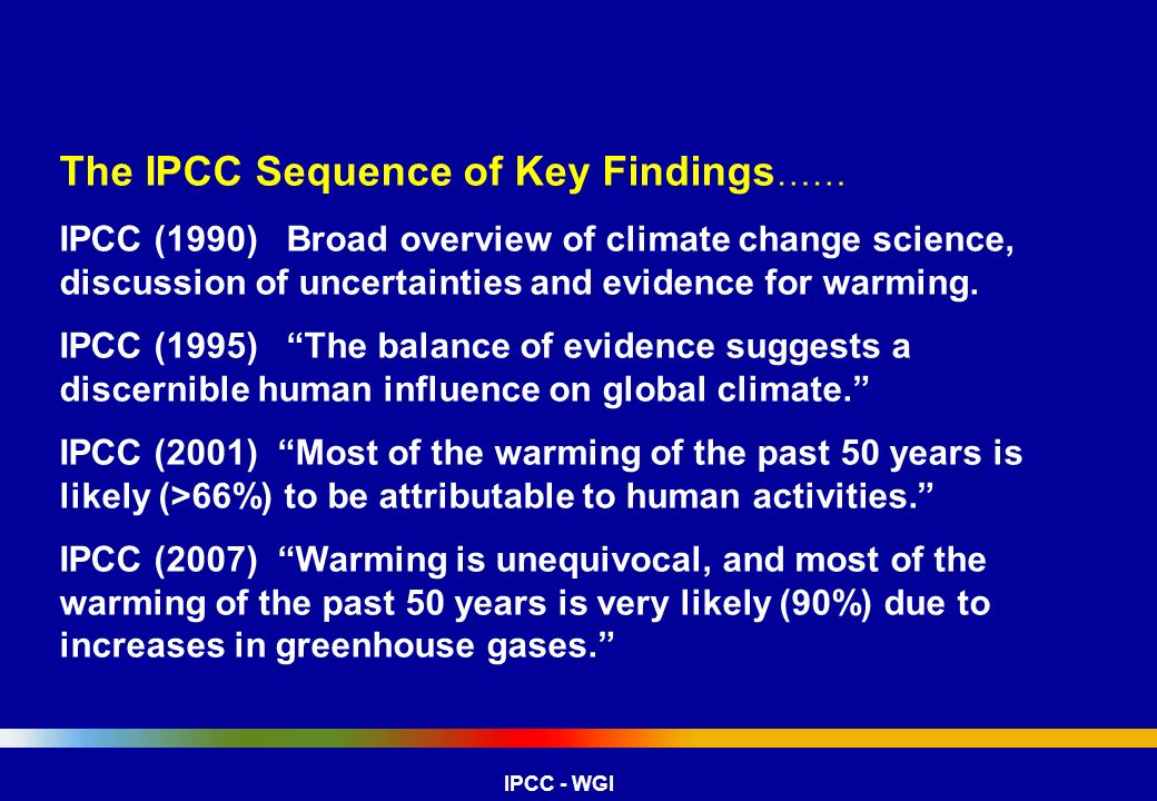 The IPCC Sequence of Key Findings……