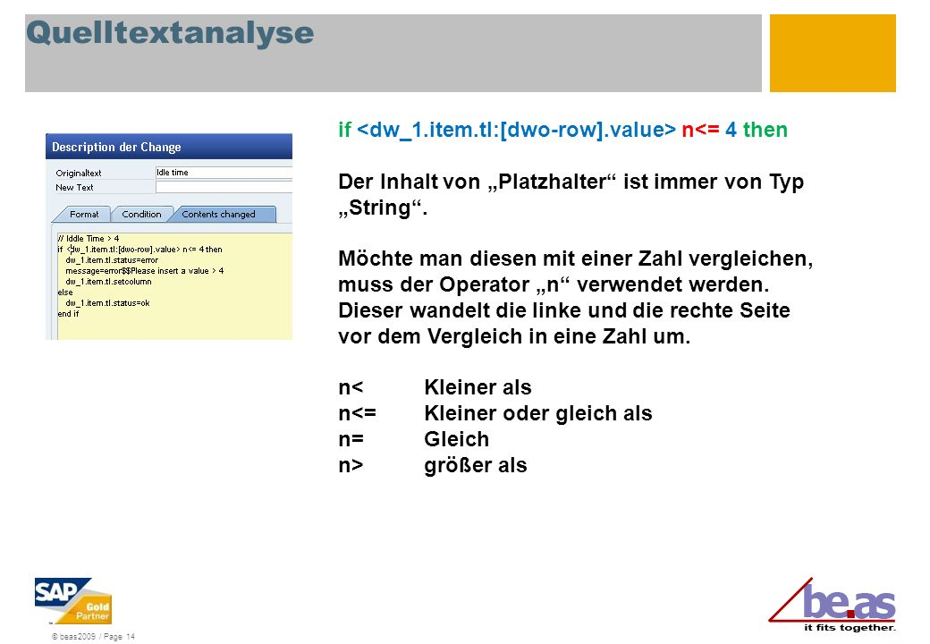 Quelltextanalyse if <dw_1.item.tl:[dwo-row].value> n<= 4 then