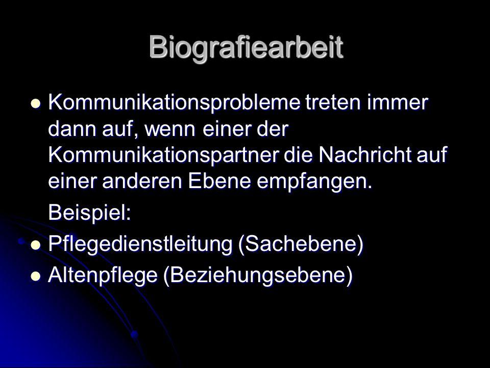 6 biografiearbeit kommunikationsprobleme - Biografiearbeit Beispiel