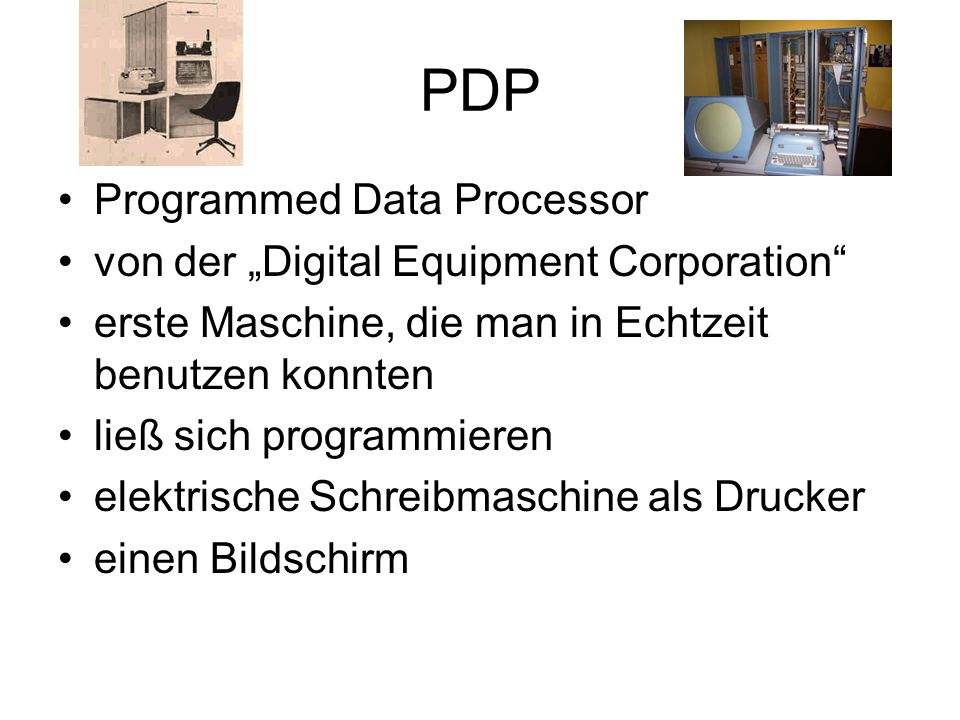 "PDP Programmed Data Processor von der ""Digital Equipment Corporation"