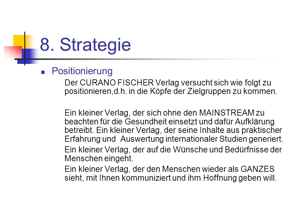 8. Strategie Positionierung