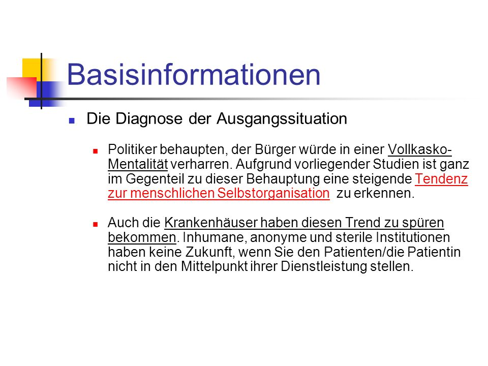 Basisinformationen Die Diagnose der Ausgangssituation