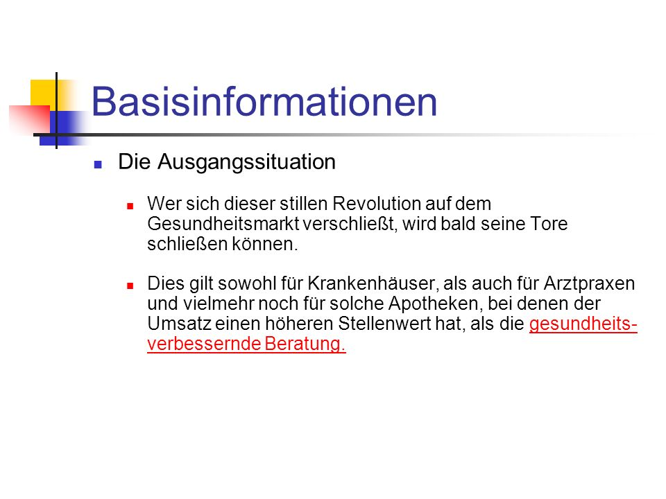 Basisinformationen Die Ausgangssituation