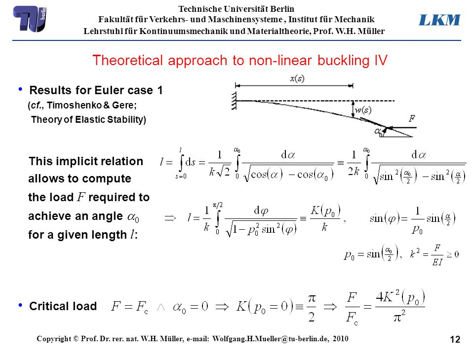 Theoretical approach to non-linear buckling IV