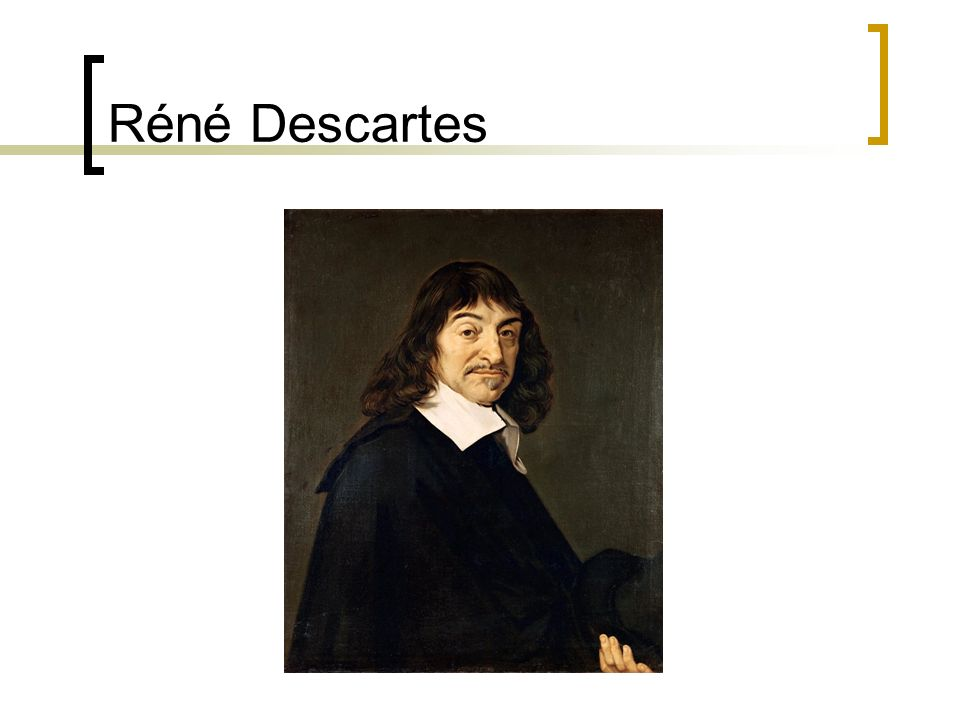 Réné Descartes