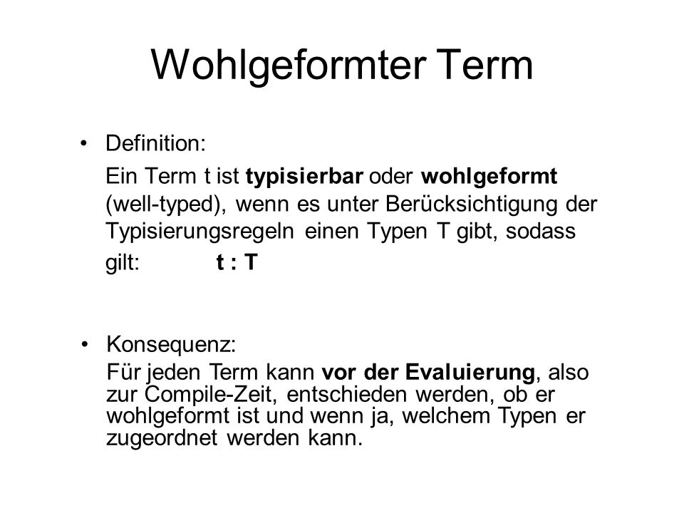 Wohlgeformter Term Definition: