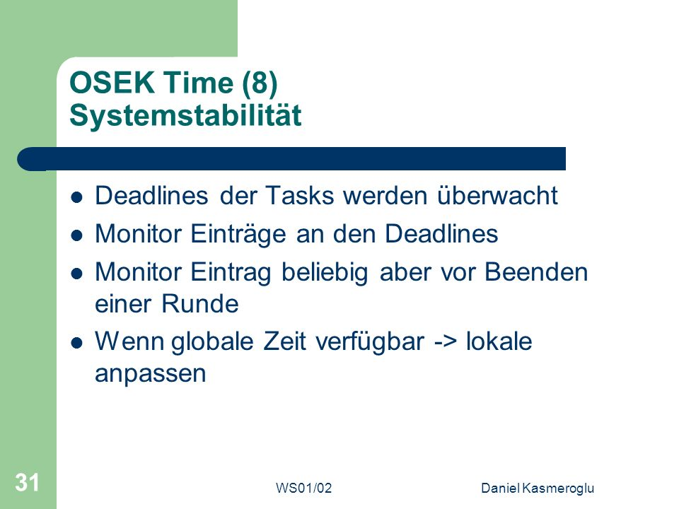 OSEK Time (8) Systemstabilität