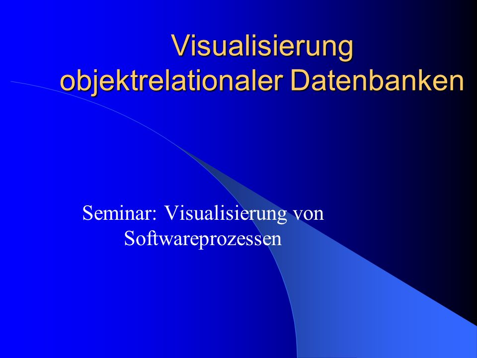 Visualisierung objektrelationaler Datenbanken