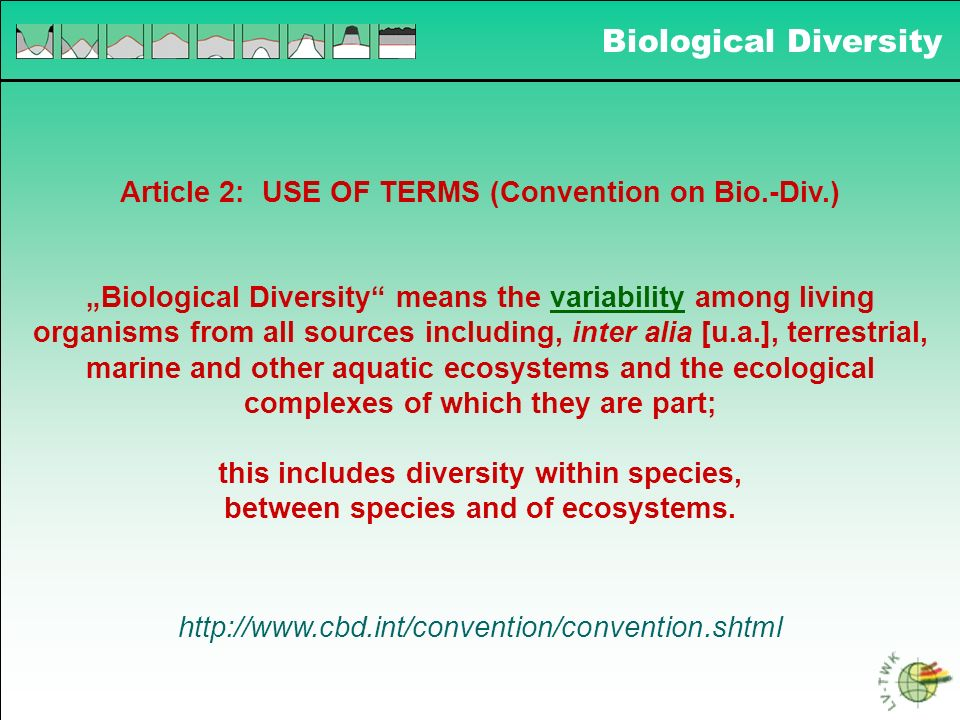 Biological Diversity Article 2: USE OF TERMS (Convention on Bio.-Div.)