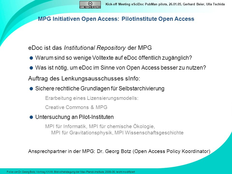 MPG Initiativen Open Access: Pilotinstitute Open Access