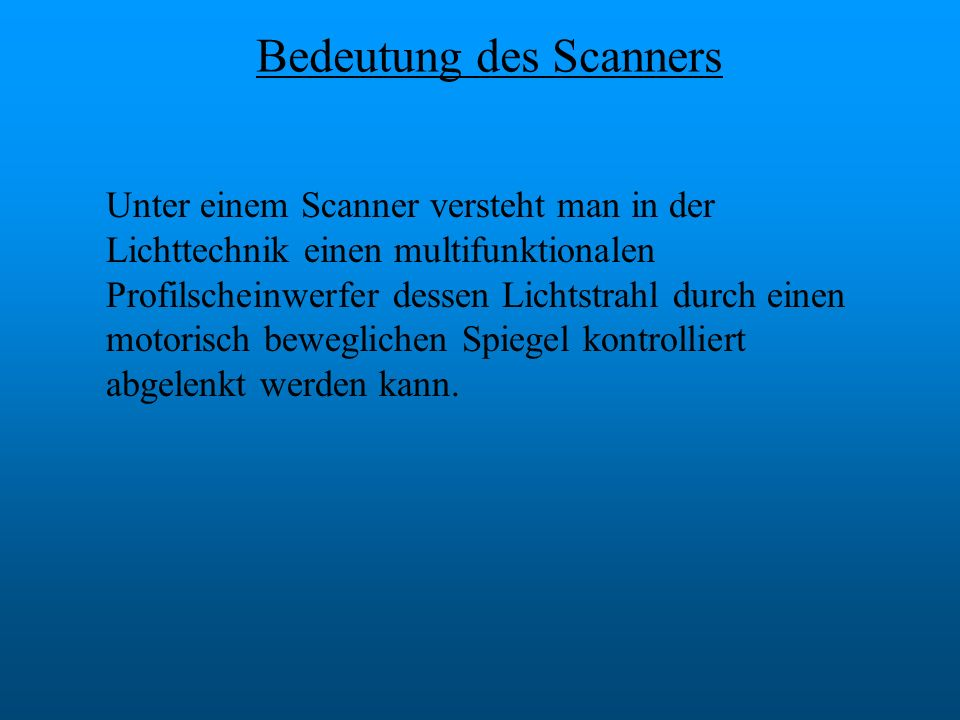 Bedeutung des Scanners