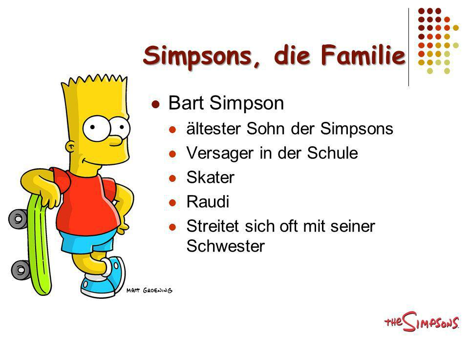 Simpsons, die Familie Bart Simpson ältester Sohn der Simpsons