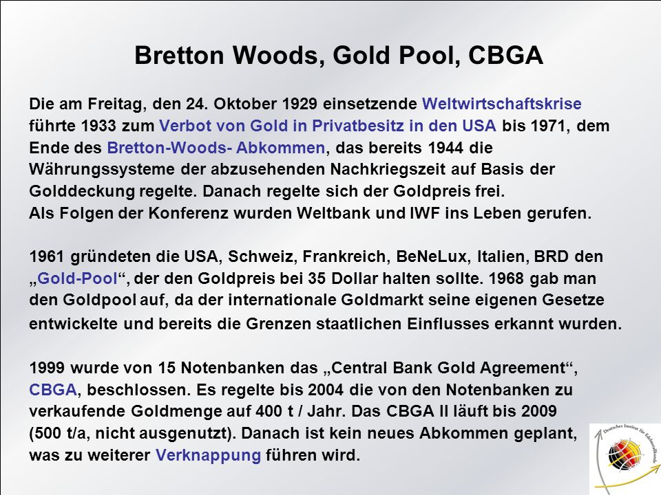 Bretton Woods, Gold Pool, CBGA