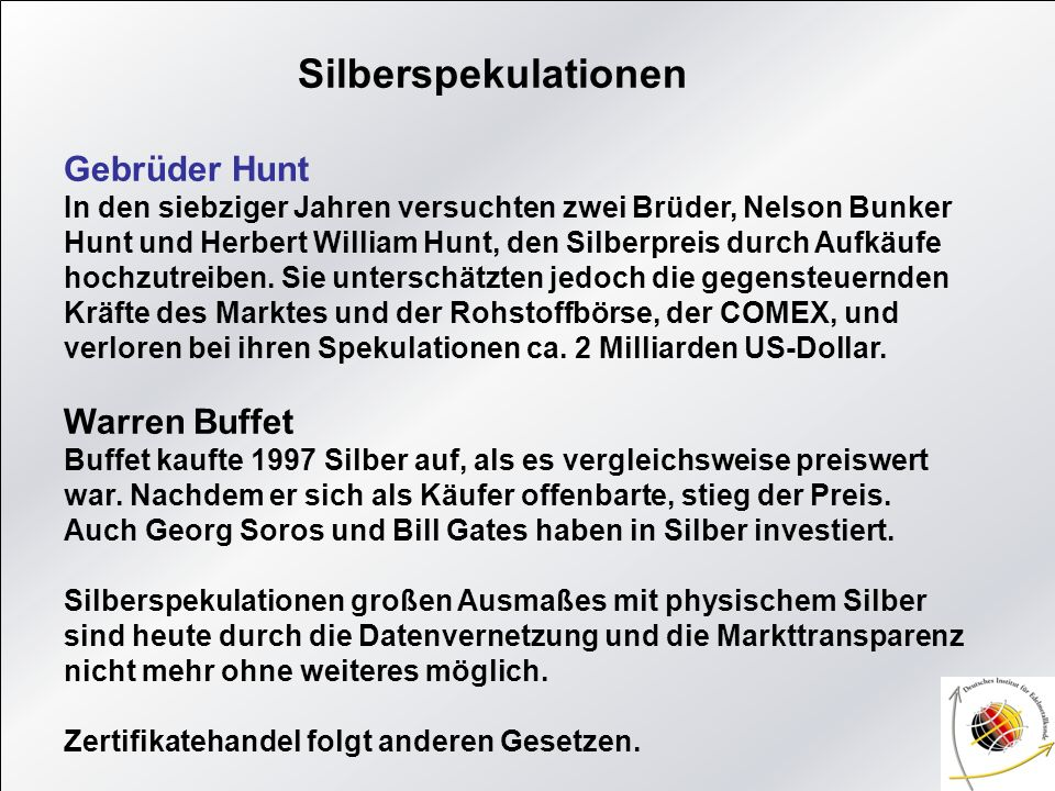 Gebrüder Hunt Warren Buffet Silberspekulationen