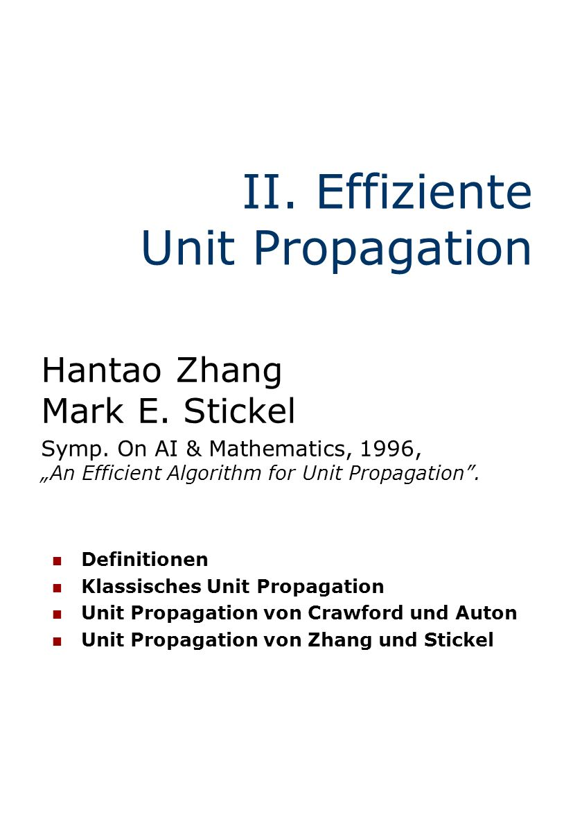 II. Effiziente Unit Propagation