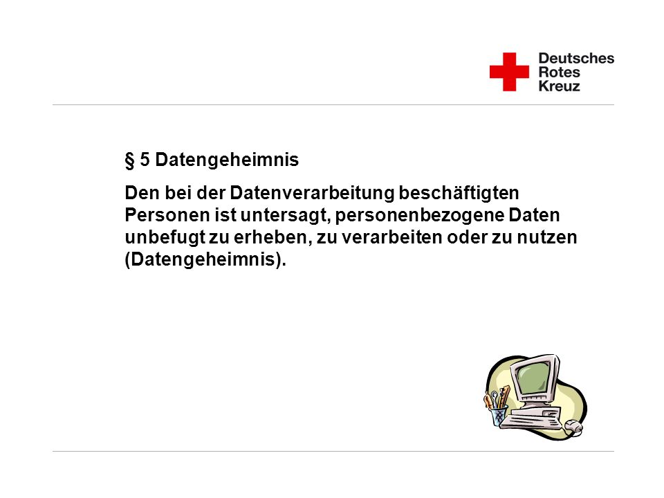 § 5 Datengeheimnis