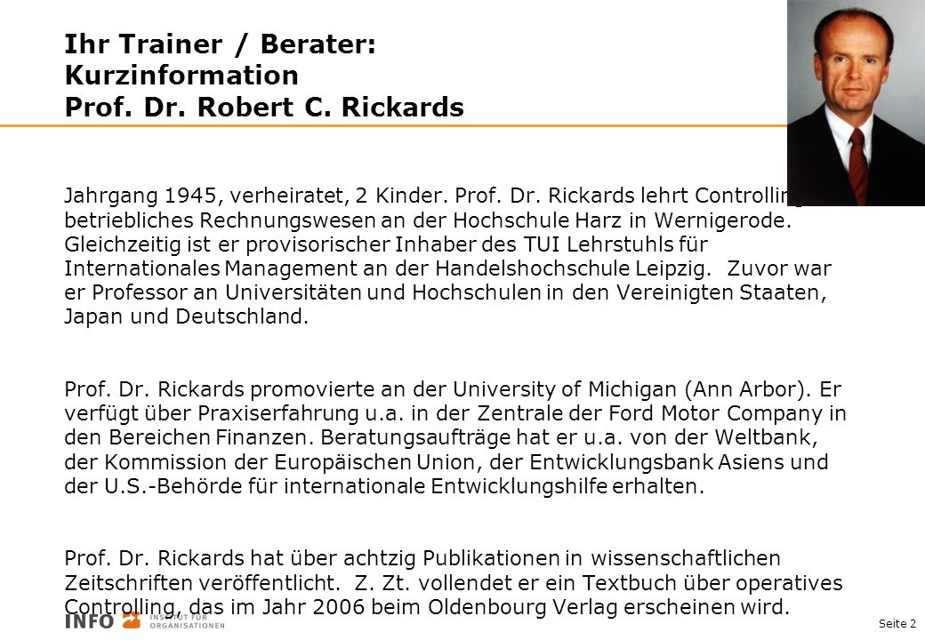Ihr Trainer / Berater: Kurzinformation Prof. Dr. Robert C. Rickards