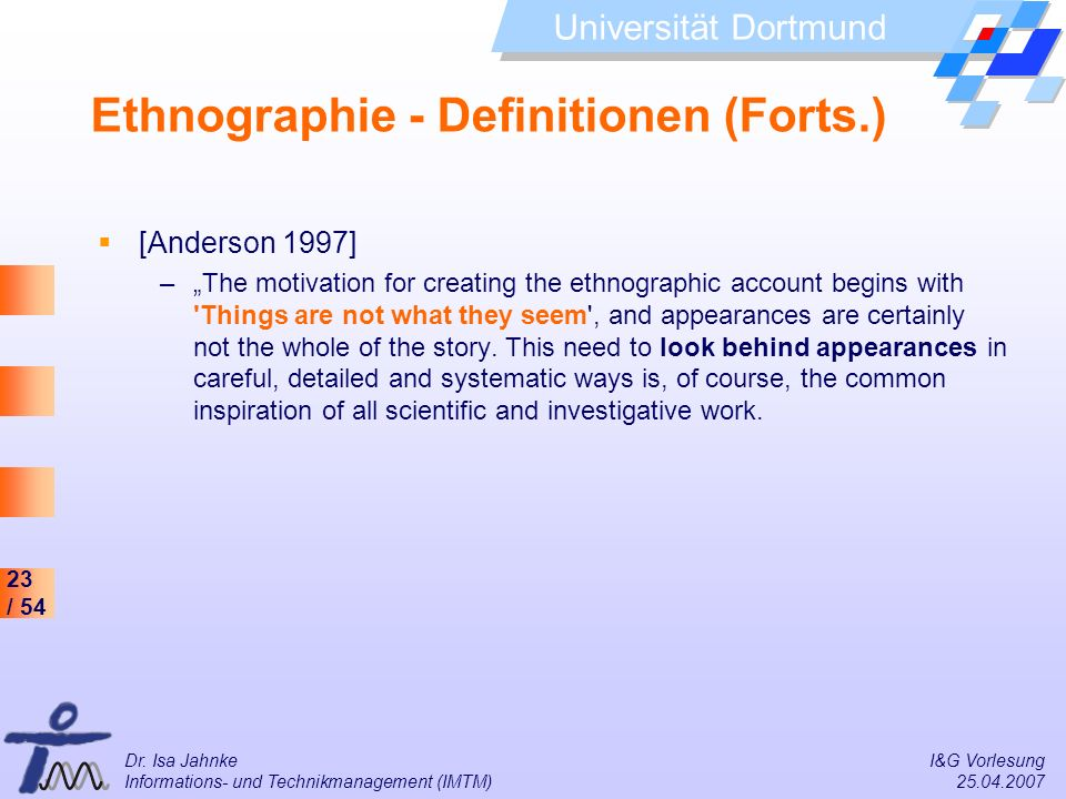 Ethnographie - Definitionen (Forts.)
