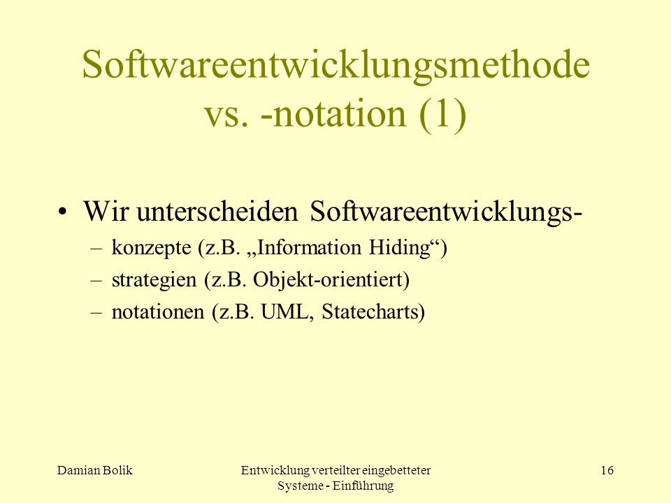 Softwareentwicklungsmethode vs. -notation (1)