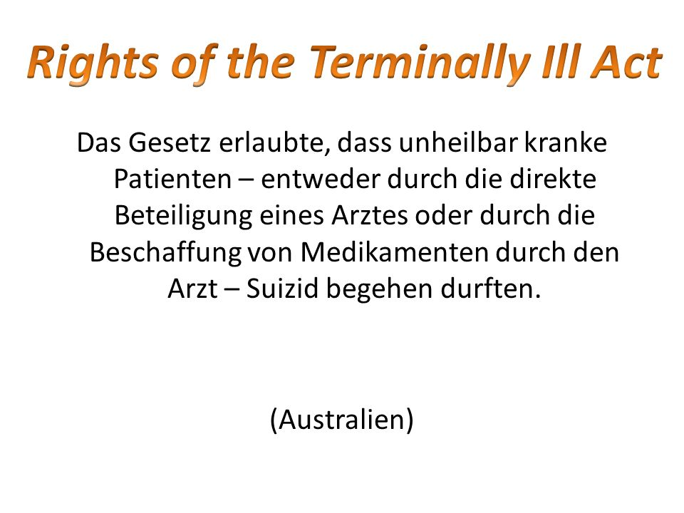 Rights of the Terminally Ill Act