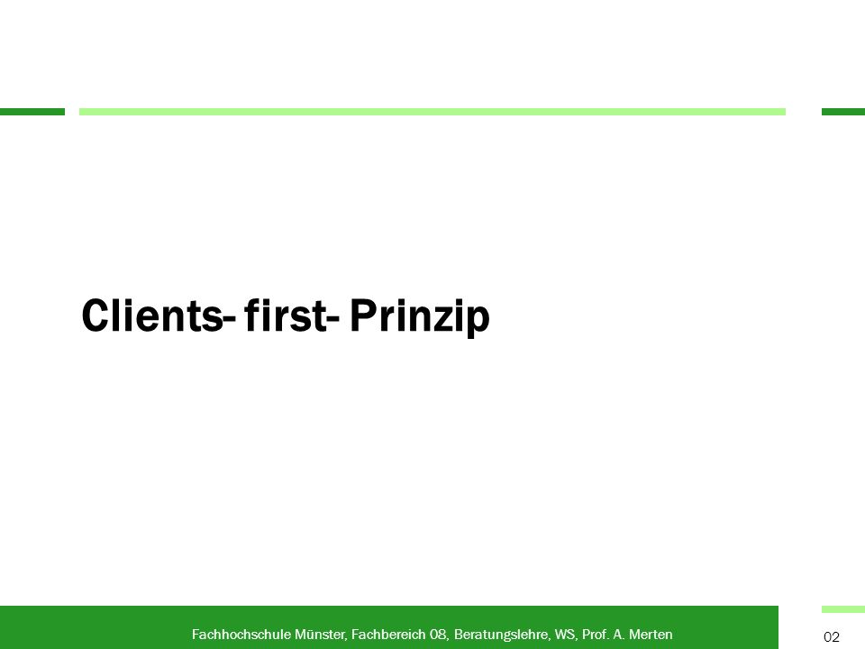 Clients- first- Prinzip