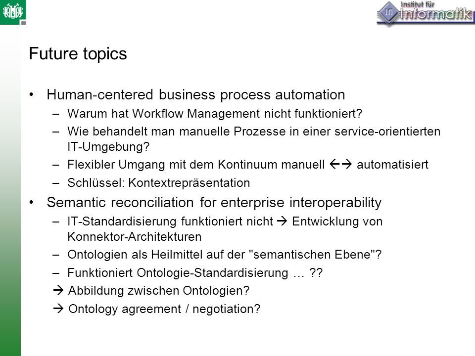 Future topics Human-centered business process automation