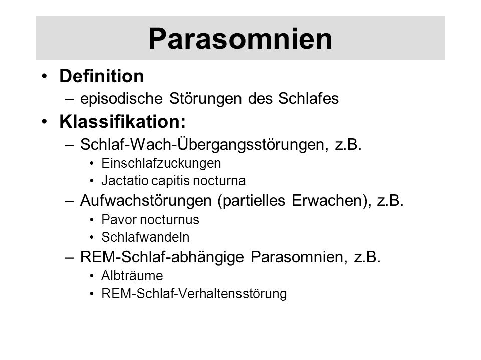 Parasomnien Definition Klassifikation: