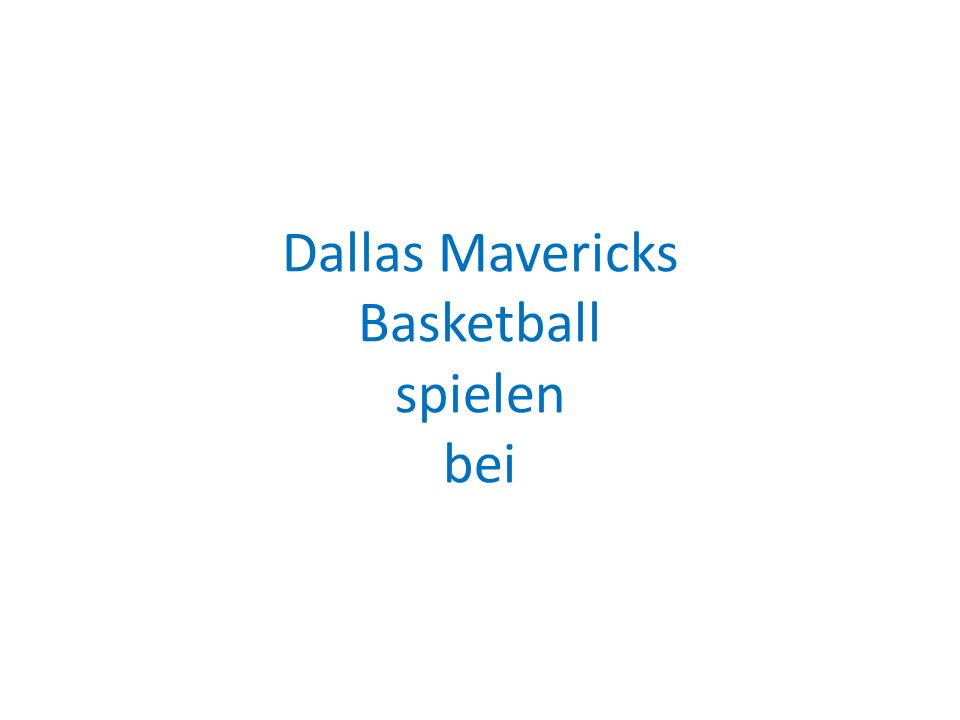 Dallas Mavericks Basketball spielen bei