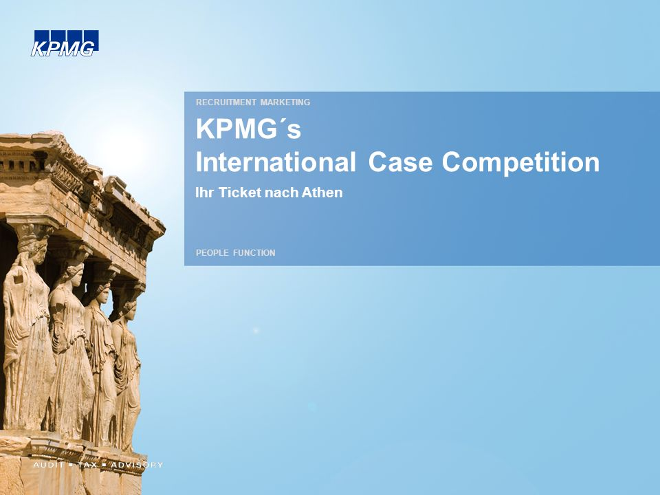 KPMG´s International Case Competition Ihr Ticket nach Athen