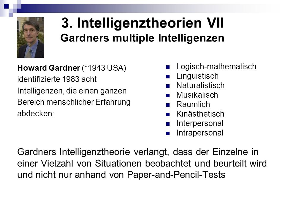 3. Intelligenztheorien VII Gardners multiple Intelligenzen