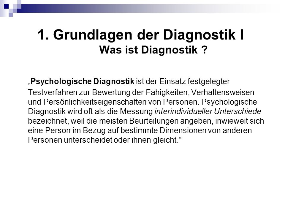 1. Grundlagen der Diagnostik I Was ist Diagnostik